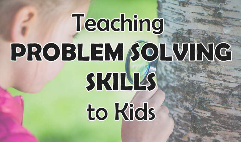 teaching kids problem solving skills